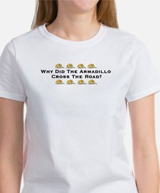 Why Did The Armadillo Cross T Tee