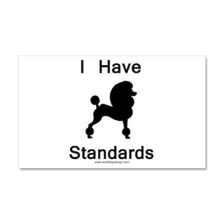 Poodle - I Have Standards Car Magnet 20 x 12