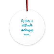Spelling Ornament (Round)
