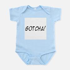 gotcha! Infant Bodysuit