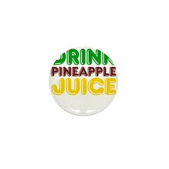 Drink Pineapple Juice Mini Button (10 pack)