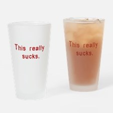 this really sucks Drinking Glass