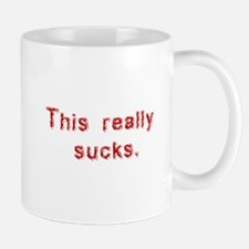 this really sucks Mug