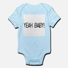 yeah baby! Infant Bodysuit
