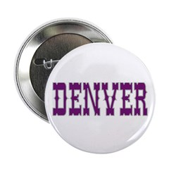 DENVER Button