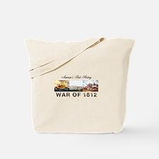 War of 1812 Tote Bag