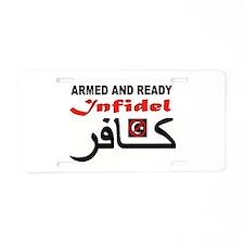 Cute Infidel jihad Aluminum License Plate