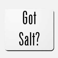 Got Salt? Black Mousepad