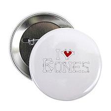 """I Love Bones 2.25"""" Button"""