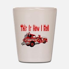 How I Roll- Fire Truck Shot Glass