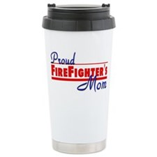 Proud Firefighter Mom Travel Mug