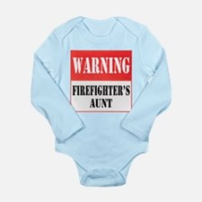 Firefighter Warning-Aunt Long Sleeve Infant Bodysu