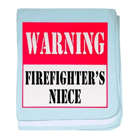 Firefighter Warning-Niece baby blanket