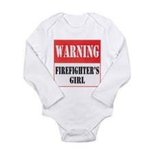 Firefighter Warning-Girl Long Sleeve Infant Bodysu