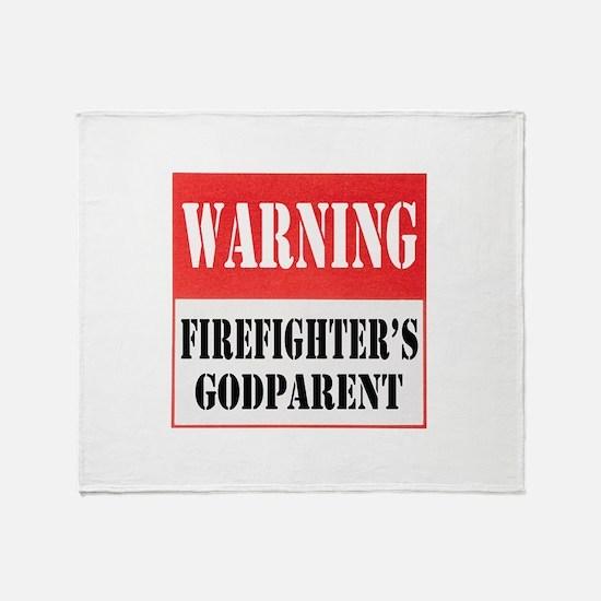 Firefighter Warning-Godparent Throw Blanket