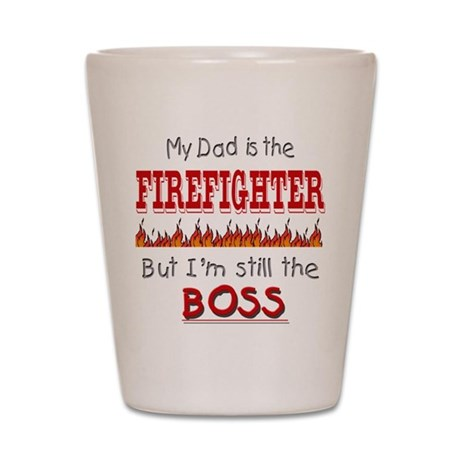 Dad is FIREFIGHTER Shot Glass