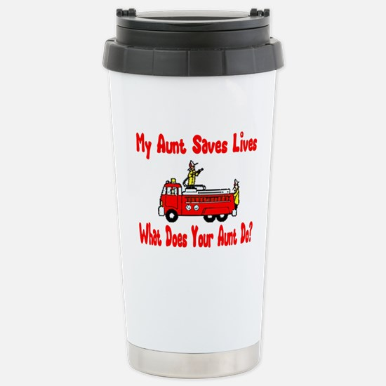 Firefighter Saves Lives-Aunt Stainless Steel Trave