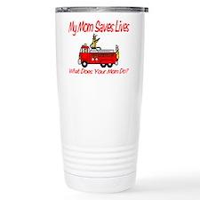 Firefighter Saves Lives-Mom Travel Mug