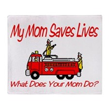 Firefighter Saves Lives-Mom Throw Blanket