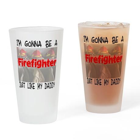 Firefighter Like My Daddy Drinking Glass