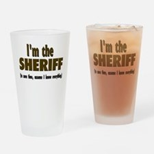 I'm the Sheriff Drinking Glass