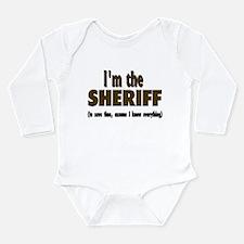 I'm the Sheriff Long Sleeve Infant Bodysuit