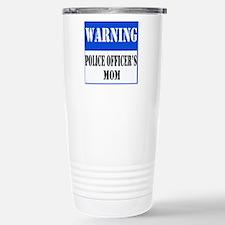 Police Warning-Mom Travel Mug