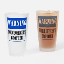 Police Warning-Brother Drinking Glass