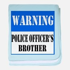 Police Warning-Brother baby blanket