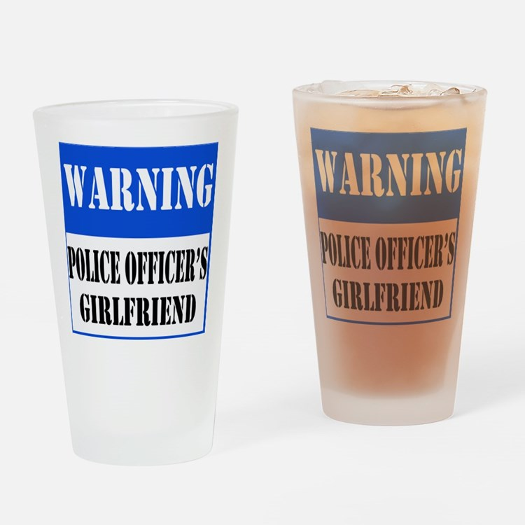 Police Warning-Girlfriend Drinking Glass