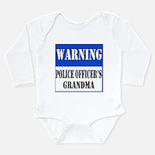 Police Warning-Grandma Long Sleeve Infant Bodysuit