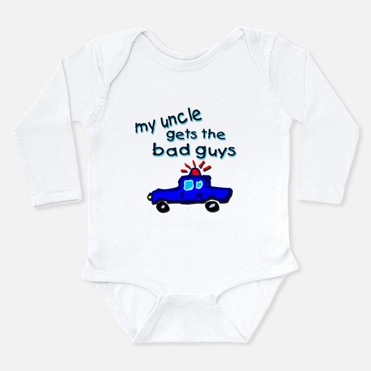 Gets the bad guys- uncle Long Sleeve Infant Bodysu