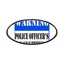 Police Warning-Daughter Patches