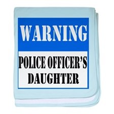 Police Warning-Daughter baby blanket