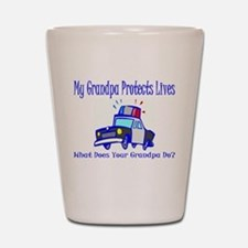 Police Protects Lives-Grandpa Shot Glass