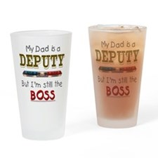 Dad is Deputy Drinking Glass