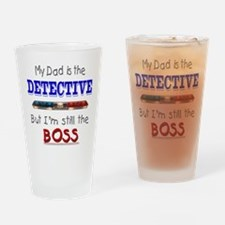 Dad is Detective Drinking Glass