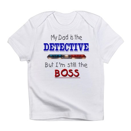 Dad is Detective Infant T-Shirt