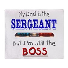 Dad is SERGEANT Throw Blanket