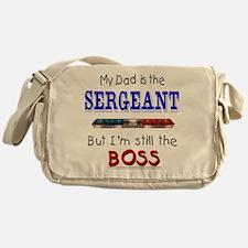 Dad is SERGEANT Messenger Bag
