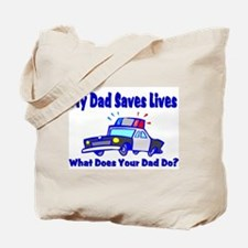 Police-Saves Lives Tote Bag