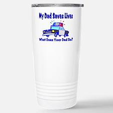 Police-Saves Lives-Dad Stainless Steel Travel Mug