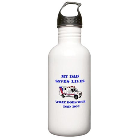Ambulance Saves Lives-Dad Stainless Water Bottle 1