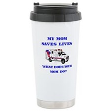 Ambulance Saves Lives-Mom Travel Mug