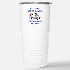 Ambulance Saves Lives-Wife Travel Mug