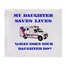 Ambulance Saves Lives-Daughte Throw Blanket