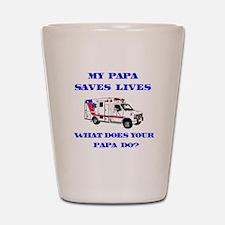 Ambulance Saves Lives-Papa Shot Glass