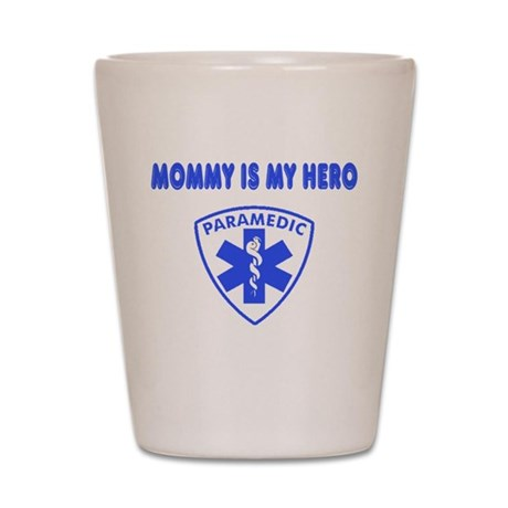 Paramedic Hero-Mommy Shot Glass