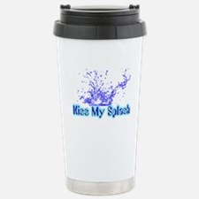 Kiss My Splash Stainless Steel Travel Mug