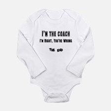 I'm the Coach, I'm Right Long Sleeve Infant Bodysu